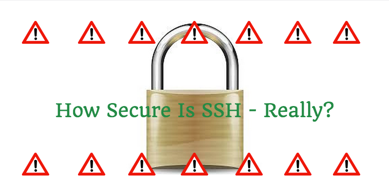 How Secure is SSH - Really? image